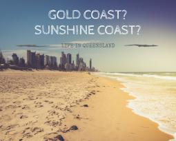 Gold Coast or Sunshine Coast?!?