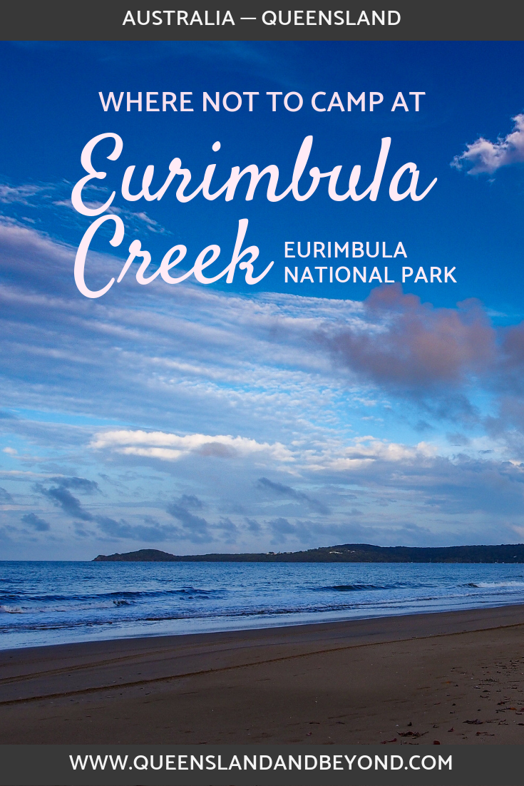 Eurimbula National Park is just around the corner from Agnes Water in sunny Queensland. It looks like an outdoor-lover's paradise but camping there wasn't quite as much fun as we had expected. Here's what to expect.