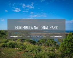 Along the Discovery Coast: Eurimbula National Park