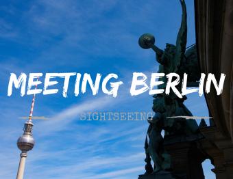 Meeting Berlin: Famous landmarks