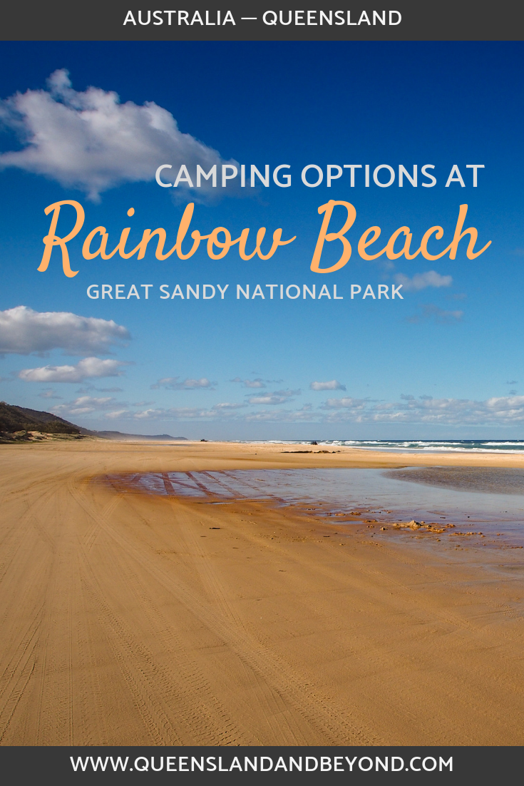 Rainbow Beach in sunny Queensland has a few options for camping, including beach camping. Take your 4WD and stay in one of the national park's camping spots. Here's what you need to know about camping at Rainbow Beach.