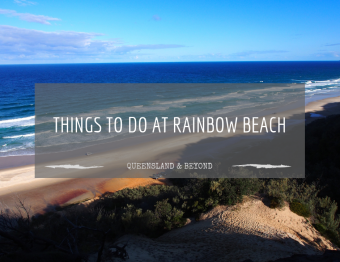 A Guide to Rainbow Beach (Great Sandy National Park)