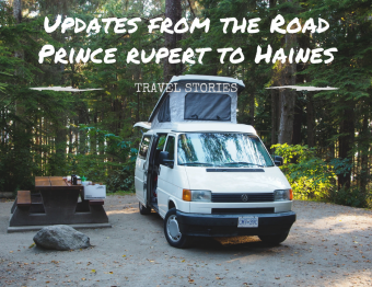 From the road: Prince Rupert to Haines (DAY 9-12)