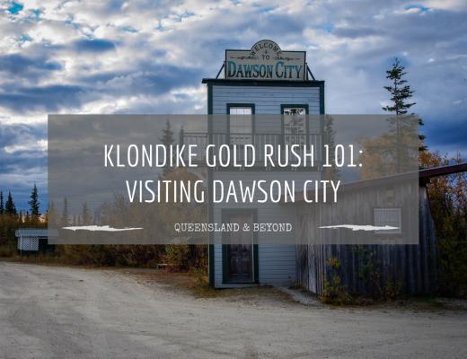 Tracing the Klondike gold rush: Visiting Dawson City