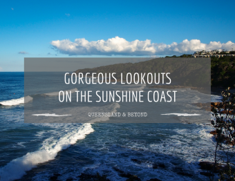 11 splendid Sunshine Coast lookouts: Beach views
