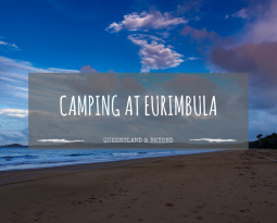 Eurimbula National Park: Camping Review