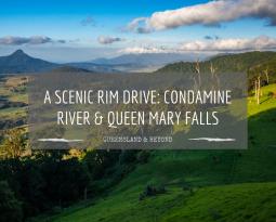 A Scenic Rim Drive: Falls Drive and Condamine River