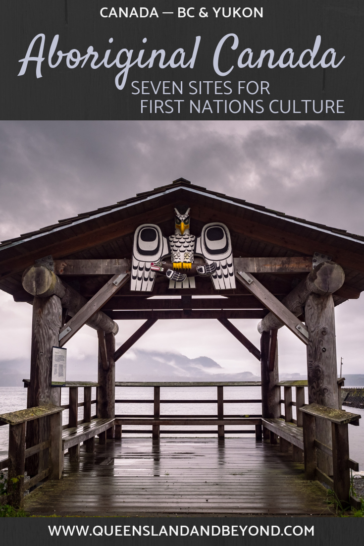 Aboriginal culture and history in Canada is fascinating. Here's my list of First Nations cultural sites in BC and the Yukon that I've found particularly interesting.