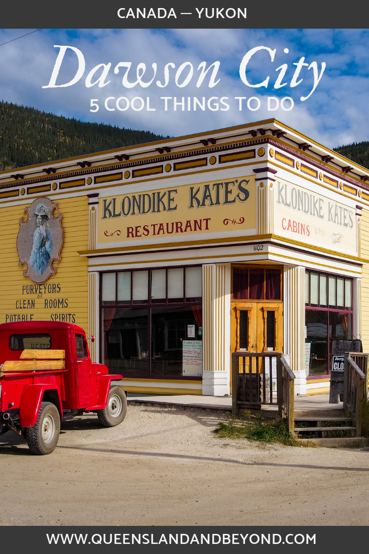 Things to do in Dawson City