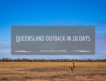 A Taste of the Queensland Outback: A 10-day trip