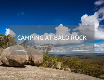 Bald Rock National Park: Camping Review