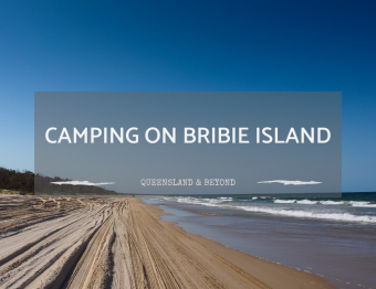 Exploring Bribie Island: Camping Guide
