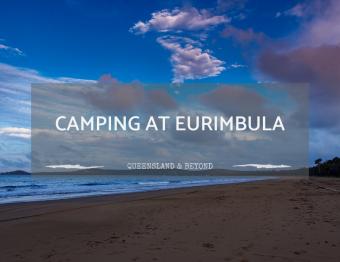 Eurimbula National Park: Camping Review