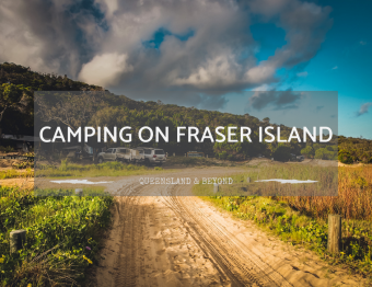 Best Fraser Island Camping Areas
