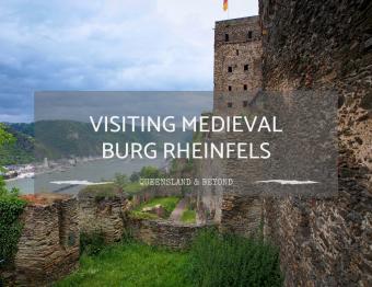 Back to Medieval Times: Visiting Burg Rheinfels