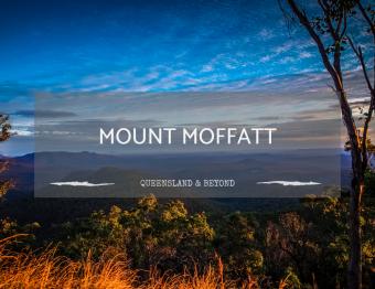 A Guide to Mount Moffatt (Carnarvon National Park)